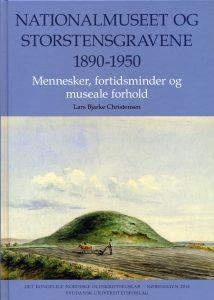 Omslagsbillede til Nationalmuseet og storstensgravene 1890-1950